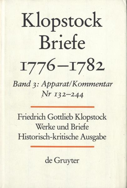 Klopstock Abteilung Briefe VII: Briefe 1776-1782 Band 3 Apparat/Kommentar (Nr. 132-244), Anhang
