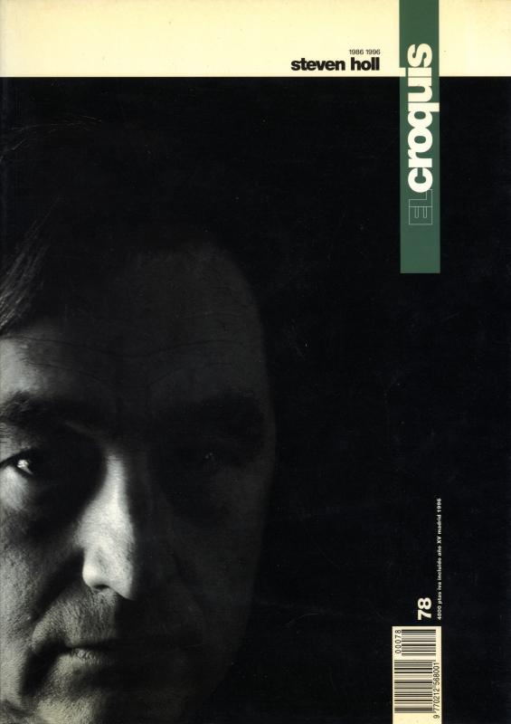 El croquis N. 78: Steven Holl 1986-1996