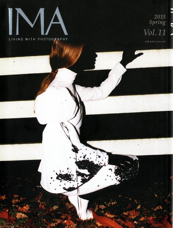 IMA Vol.11 2015年春号 進化するファッションフォトグラフィー
