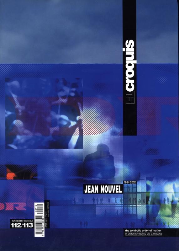 El croquis N. 112/113: Jean Nouvel 1994-2002