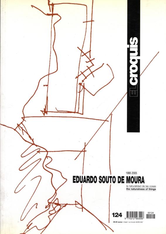 El croquis N. 124: Eduardo Souto de Moura 1995-2005
