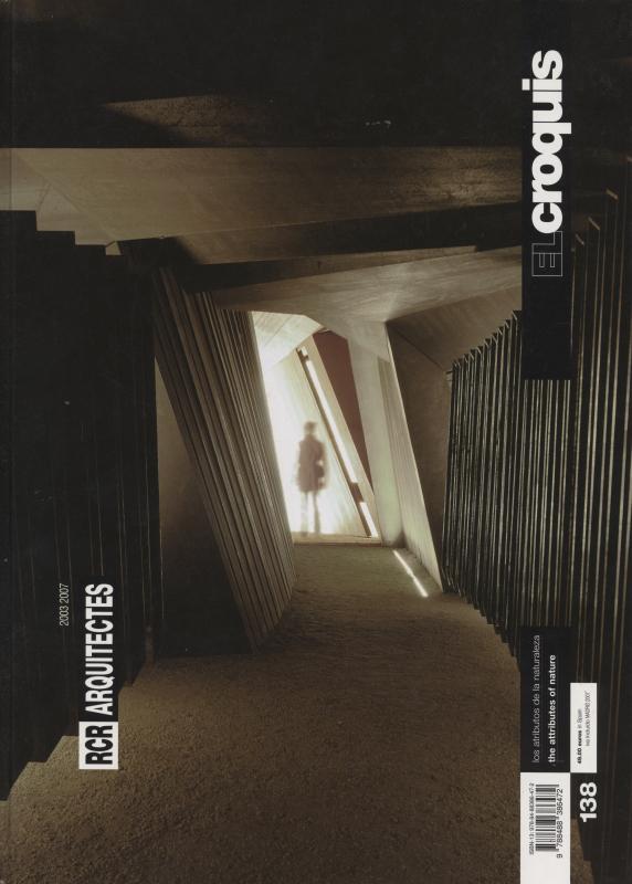 El croquis N. 138: RCR Arquitectes 2003 2007