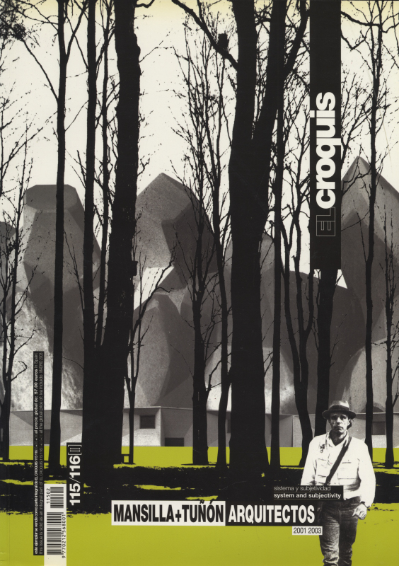 El croquis N. 115/116 [2]: Mansilla+Tunon Arquitectos 2001 2003