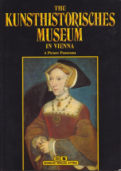 THE KUNSTHISTORISCHES MUSEUM in VIENNA: A Picture Panorama