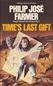 Time's Last Gift - Khokarsa