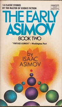 The Early Asimov, Book Two