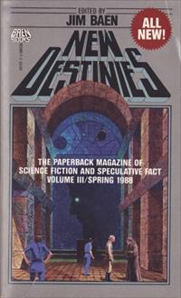 New Destinies, Spring 1988