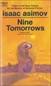 Nine Tomorrows: Tales of the Near Future