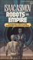 Robots and Empire (The Robot series)
