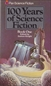 100 Years of Science Fiction: Book One & Two