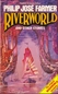 Riverworld, and other stories