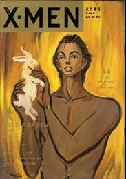 エックス・メン(X-MEN) #6 1985年5,6月号:GOLD GARDEN