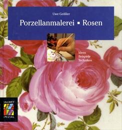 Porzellanmalerei Rosen: Ideen, Beispiele, Techniken
