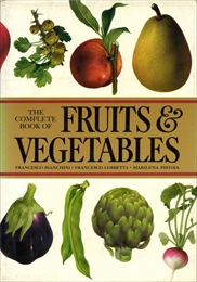 The Complete Book of Fruits & Vegetables