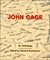 John Cage: An Anthology