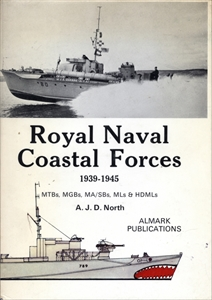 Royal Naval Coastal Forces, 1939-1945: MTBs, MGBs, MA/SBs, MLs and HDMLs