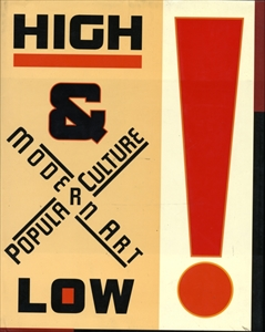 High and Low : Modern Art and Popular Culture