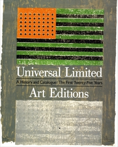 Universal Limited Art Editions: A History and Catalogue, The First Twenty-Five Years