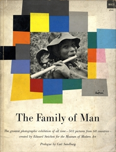 The Family of Man: The greatest photographic exhibition of all time - 503 pictures from 68 countries