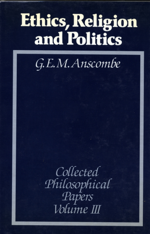 Collected Philosophical Papers of G. E. M. Anscombe, 3 vols.3
