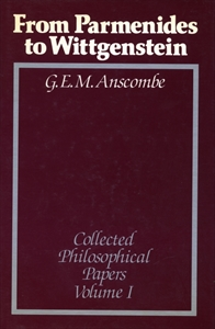 Collected Philosophical Papers of G. E. M. Anscombe, 3 vols.