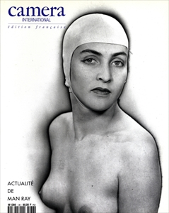 Camera international #36 édition française: Actualité de Man Ray
