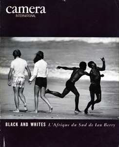 Camera international #18 Black & White: L'Afrique du Sud de Ian Berry