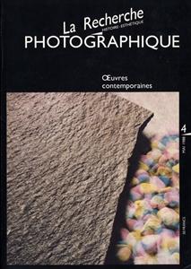 La Recherche photographique 4: OEuvres contemporaines