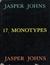 Jasper Johns: 17 Monotypes