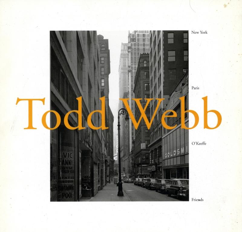 トッド・ウェッブ写真展: Looking Back