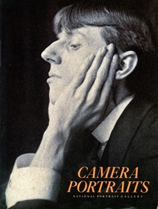 Camera Portraits: Photographs from the National Portrait Gallery, 1839-1989