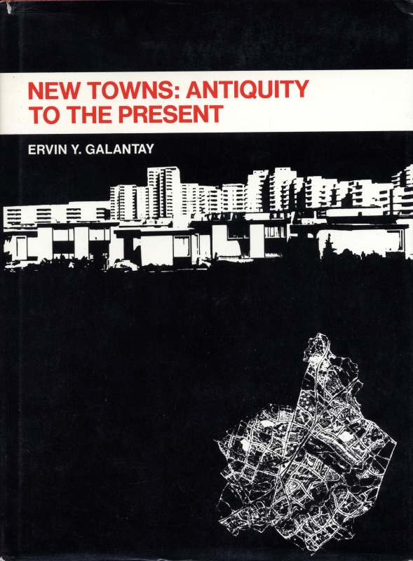 New Towns: Antiquity to the Present