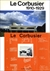 ル・コルビュジエ全集 全8巻 Le Corbusier: OEuvre complete (The Complete Architectural Works)