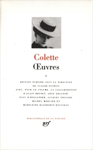 Colette Œuvres, tome 1