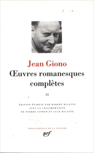 Jean Giono OEuvres romanesques complètes, tome 2