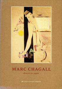 Marc Chagall: Œuvres sur papier