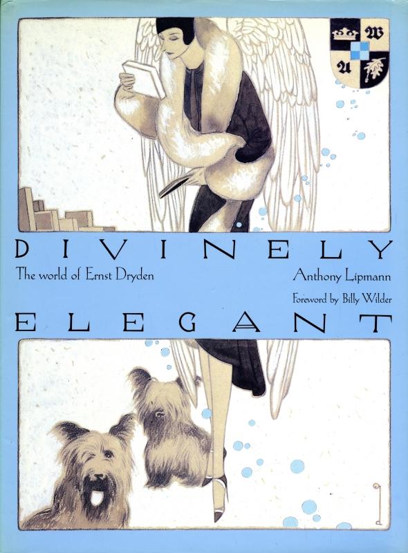 Divinely Elegant: The World of Ernst Dryden