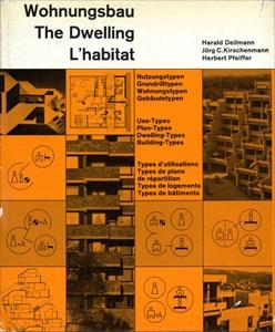 Wohnungsbau/The Dwelling/L'hanitat