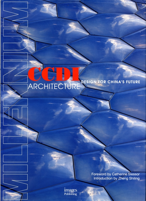 CCDI Architecture: Design for China's Future