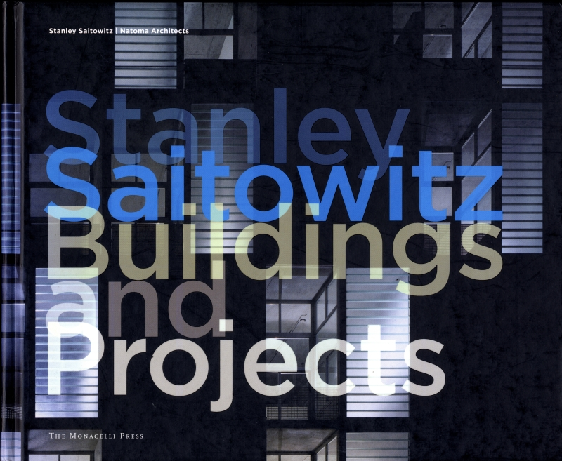 Stanley Saitowitz | Natoma Architects Inc.: Buildings and Projects