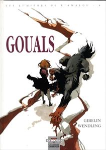 Gouals - Les lumières de l'Amalou, tome 4