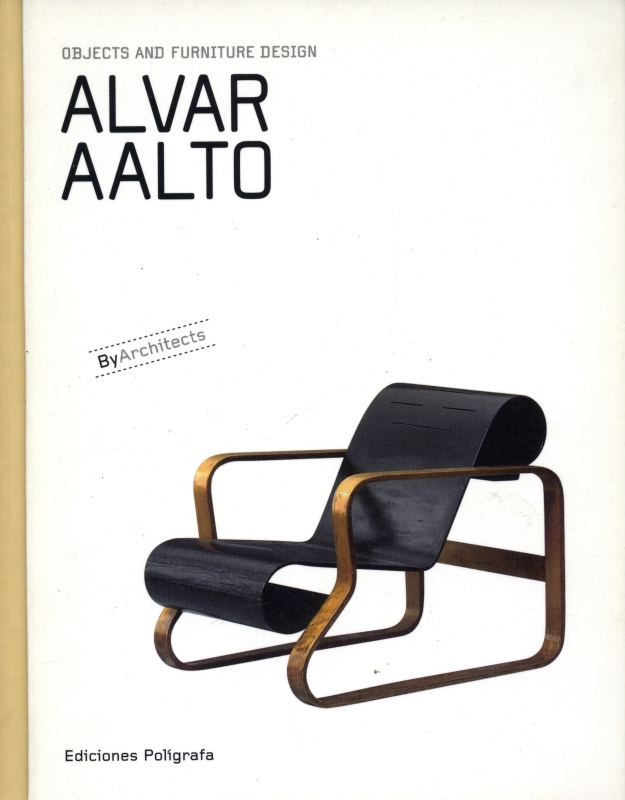 Alvar Aalto: Objects and Furniture Design