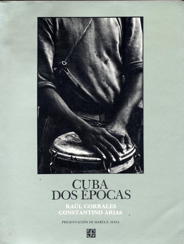 Cuba: Dos epocas