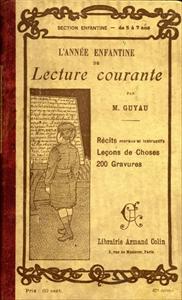 L'Année enfantine de lecture courante avec de nombreuses gravures