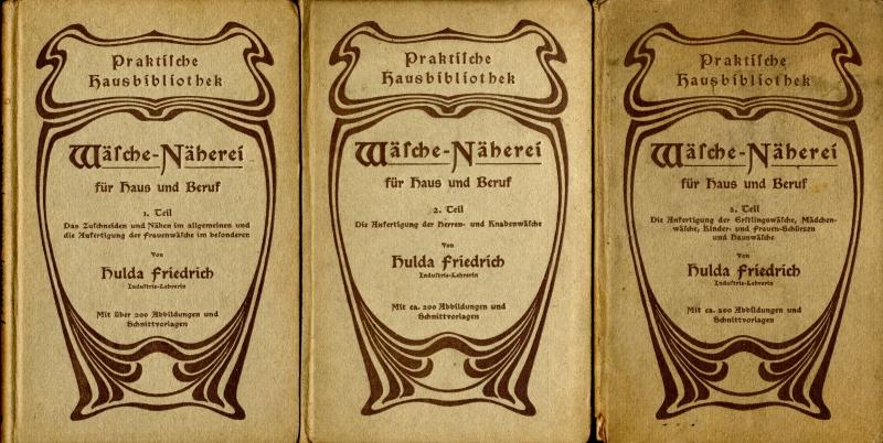 Wasche-Naherei fur Haus und Beruf (Wäsche-Näherei für Haus und Beruf)1.-3. Teile