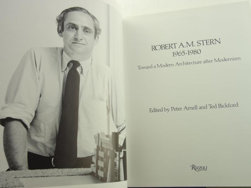Robert A.M. Stern 1965-1980: Toward a Modern Architecture after Modernism - 現代アーキテクチャー選集 51