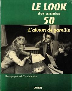 Le look des années 50. L'album de famille