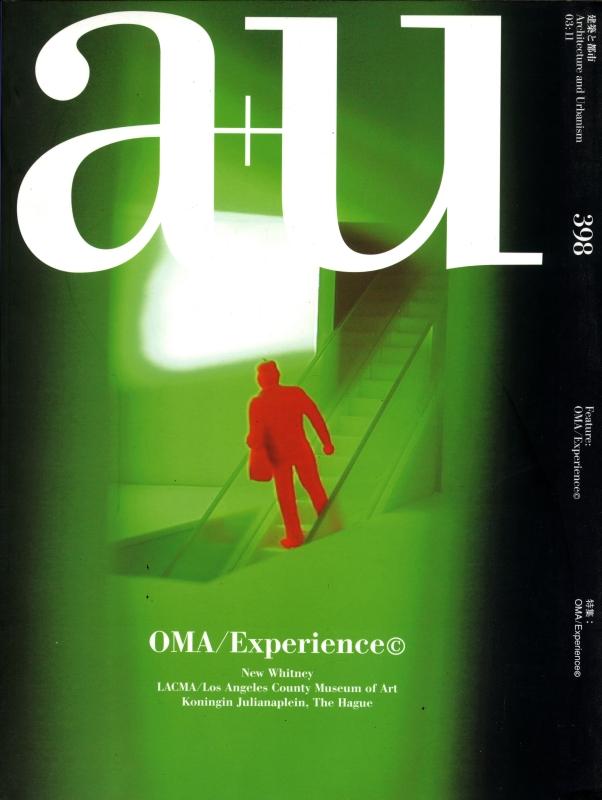 建築と都市 a+u #398 2003年11月号 OMA/Experience