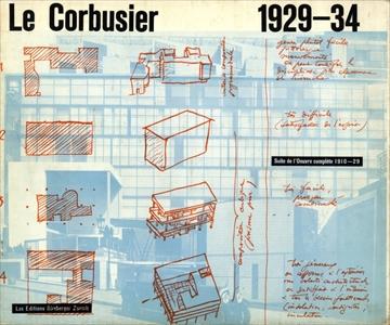 Le Corbusier et Pierre Jeanneret OEuvre complete de 1929-1934