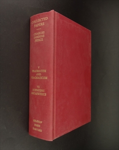 Volumes 5: Pragmatism and Pragmaticism, Volume 6: Scientific Metaphysics